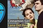 cinnamon Girl Guitar Chords by Lana Del Rey