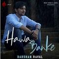 hawa banke chords darshan raval