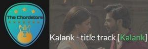 Kalank Guitar Chords by Arijit Singh