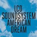 american dream chords lsd soundsystem