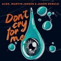 don't cry for me chords alok, martin jensen and jason derulo