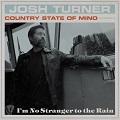 im no stranger to the rain chords josh turner