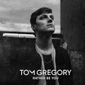 rather be you chords tom gregory