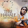 tere hawale chords jubin nautiyal