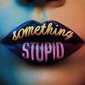 something stupid chords jonas blue