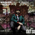 say so chords masked wolf