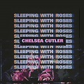 sleeping with roses chords chelsea cutler