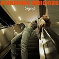 burning bridges chords sigrid