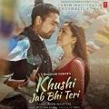 khushi jab bhi teri chords jubin nautiyal