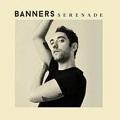 serenade chords banners